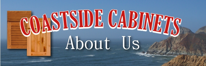 Coastside Cabinets services Half Moon Bay, San Mateo, Pacifica, Daly City, San Francisco, Burlingame, Millbrae, Atherton, Woodside and other Bay Area cities